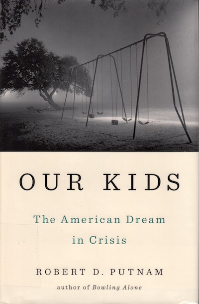 Our Kids by Robert Putnam